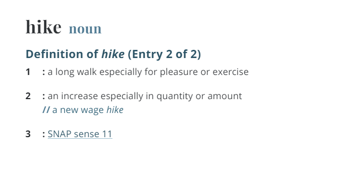 The definition of hiking from the Merriam Webster dictionary